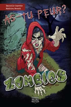 As-tu peur? 1 - Zombies