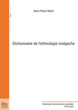 Dictionnaire de l'ethnologie malgache