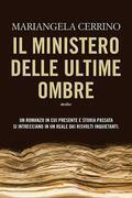 Il ministero delle Ultime Ombre