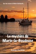 Le Mystère de Marie la Boudeuse