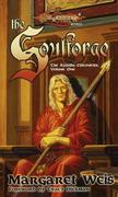 The Soulforge: The Raistlin Chronicles, Volume One