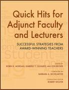 Quick Hits for Adjunct Faculty and Lecturers: Successful Strategies from Award-Winning Teachers