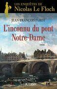 L'inconnu du Pont Notre-Dame : Nº13: Une enquête de Nicolas Le Floch
