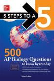 McGraw-Hill Education 500 AP Biology Questions to Know by Test Day, 2nd edition