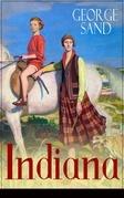Indiana (Vollständige deutsche Ausgabe)