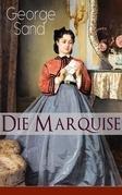 Die Marquise (Vollständige deutsche Ausgabe)