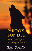 Algonquin Quest 2-Book Bundle: I Am Algonquin / Algonquin Spring