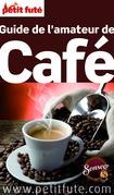 Amateur de café 2016 Petit Futé (avec cartes, photos + avis des lecteurs)