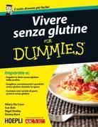 Vivere senza glutine For Dummies