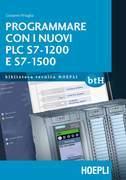 Programmare con i nuovi PLC S7 1200 e 1500