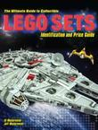The Ultimate Guide to Collectible LEGO® Sets: Identification and Price Guide