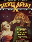 Secret Agent X: Legion of the Living Dead: Legion of the Living Dead