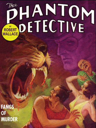 The Phantom Detective: Fangs of Murder: Fangs of Murder