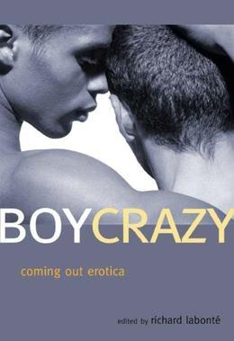Boy Crazy: Coming Out Erotica
