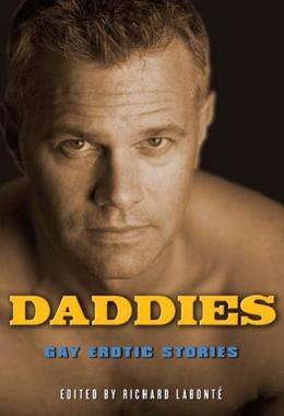 Daddies: Gay Erotic Stories