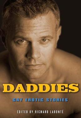 Daddies: Gay Erotic Stories