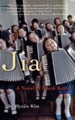 Jia: A Novel of North Korea