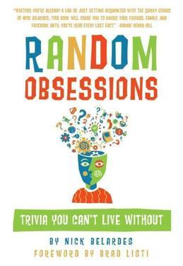 Random Obsessions: Trivia You Can't Live Without