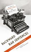 Backward Ran Sentences: The Best of Wolcott Gibbs from the New Yorker