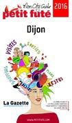 Dijon 2016 Petit Futé (avec cartes, photos + avis des lecteurs)