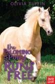 The Palomino Pony Runs Free