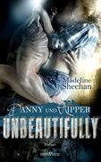 Unbeautifully - Danny und Ripper