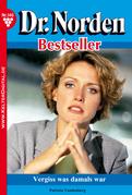 Dr. Norden Bestseller 140 - Arztroman