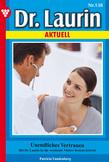 Dr. Laurin Aktuell 138 - Arztroman