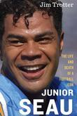 Junior Seau: The Life and Death of a Football Icon