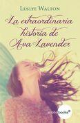 La extraordinaria historia de Ava Lavender