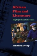 African Film and Literature: Adapting Violence to the Screen