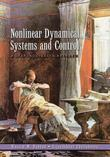 Nonlinear Dynamical Systems and Control: A Lyapunov-Based Approach