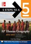 5 Steps to a 5 AP Human Geography, 2012-2013 Edition