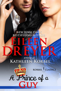 A Prince of a Guy (Korbel Classic Romance Humorous Series, Book 3)