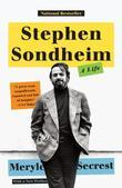 Stephen Sondheim: A Life