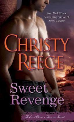 Sweet Revenge: A Last Chance Rescue Novel