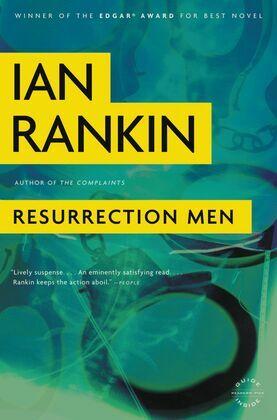 Resurrection Men: An Inspector Rebus Novel