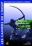 Cahiers de l'INSEP 43 – De Pékin (2008) à Londres (2012). Bilan des Jeux olympiques et paralympiques de Pékin.