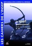 Cahiers de l'INSEP 42 – Le sport professionnel : état des lieux et perspectives