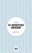 Cet imperceptible mouvement