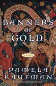 Banners of Gold: A Novel