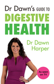 "Dr Dawn""??s Guide to Digestive Health"