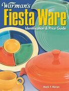 Warman's Fiesta Ware Identification and Price Guide