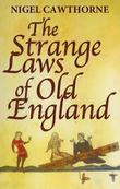 The Strange Laws Of Old England