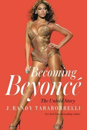 Becoming Beyoncé: The Untold Story