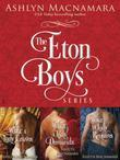 The Eton Boys Series 3-Book Bundle: What a Lady Craves, What a Lady Demands, What a Lady Requires