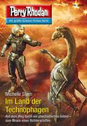 Perry Rhodan 2829: Im Land der Technophagen (Heftroman)
