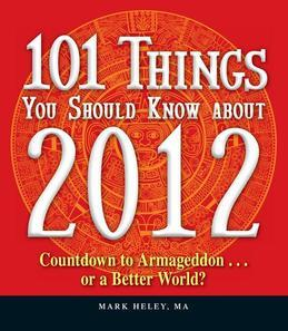101 Things You Should Know about 2012