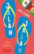 Jalan Jalan: A Novel of Indonesia