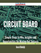 circuit board - Simple Steps to Win, Insights and Opportunities for Maxing Out Success